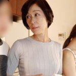 【堀美也子】美しい姑とSEX!五十路でお淑やかな嫁の母!